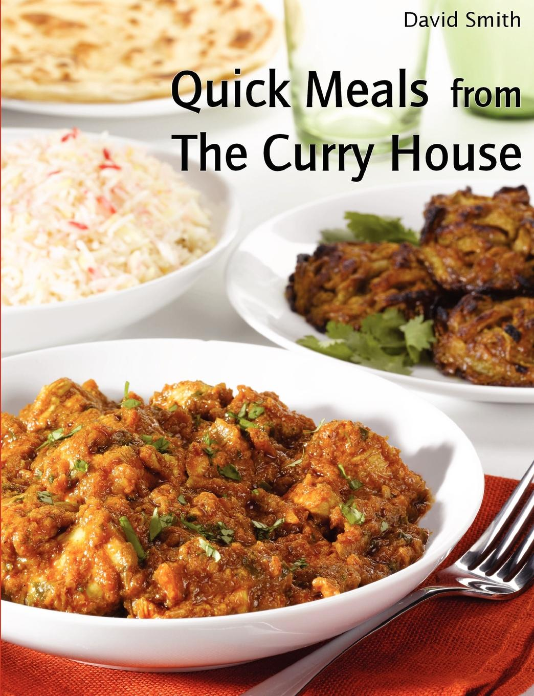 купить David Smith Quick Meals from The Curry House онлайн