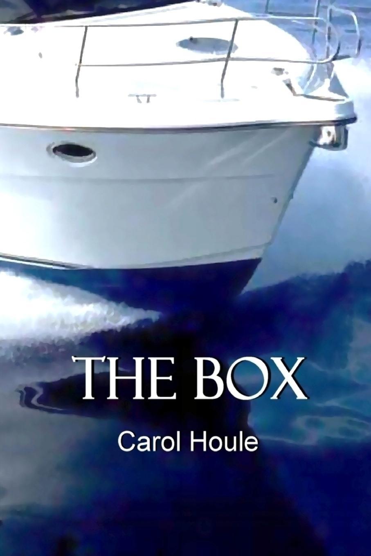 Carol Houle The Box carol houle the box