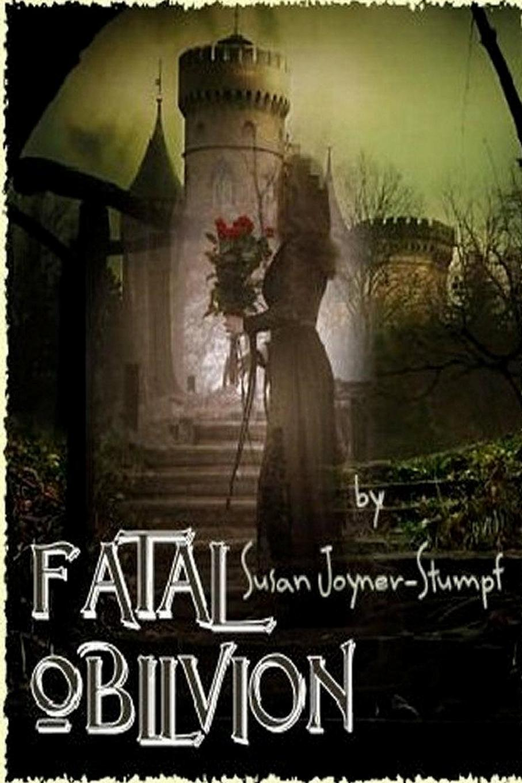 Susan Joyner-Stumpf Fatal Oblivion