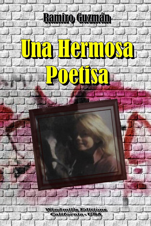 Ramiro Guzmán Una Hermosa Poetisa vic watts mi sentidos de alma