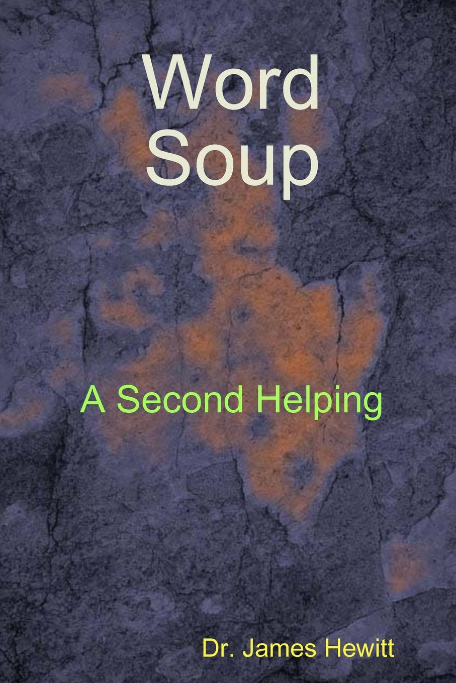 Dr. James Hewitt Word Soup Second Helping gift quotes for her