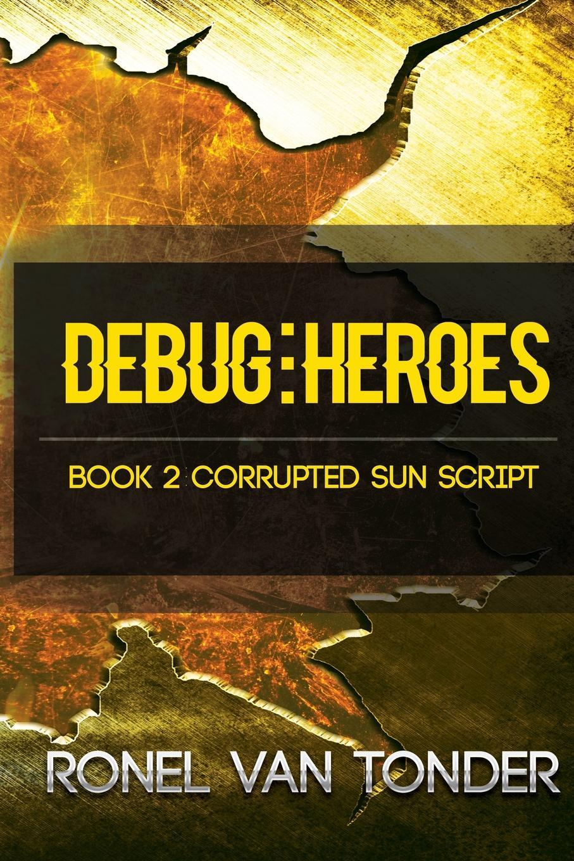 Ronel van Tonder Debug. Heroes brandie freely truths and freedom
