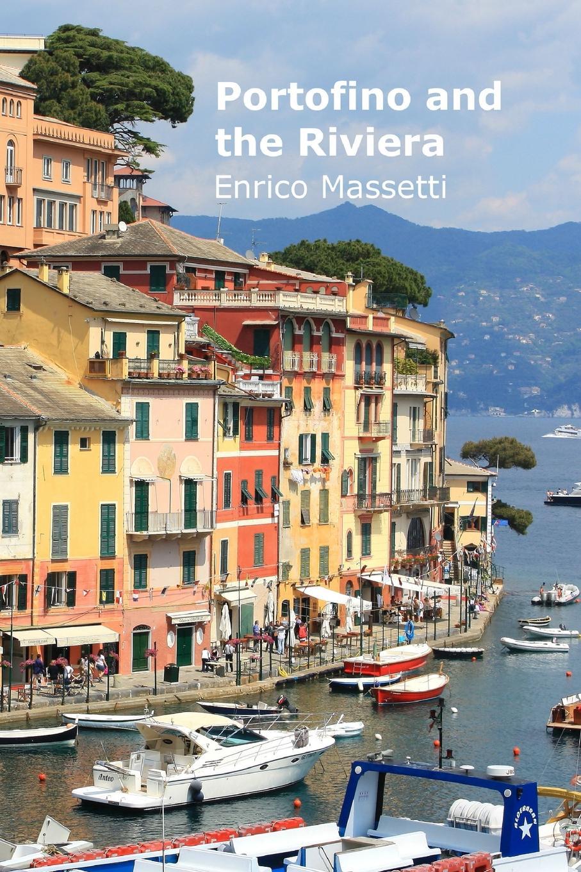 Enrico Massetti Portofino and the Riviera