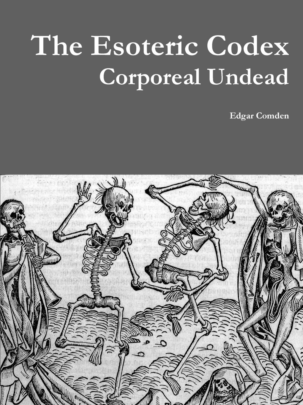 Edgar Comden The Esoteric Codex. Corporeal Undead the undead pool page 2