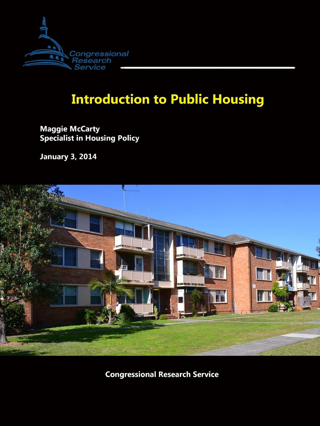 Maggie McCarty, Congressional Research Service Introduction to Public Housing боди женское maidenform цвет черный dm0043 k9l размер l 48 50