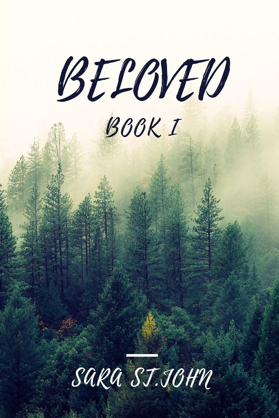 лучшая цена Sara St.John Beloved book I