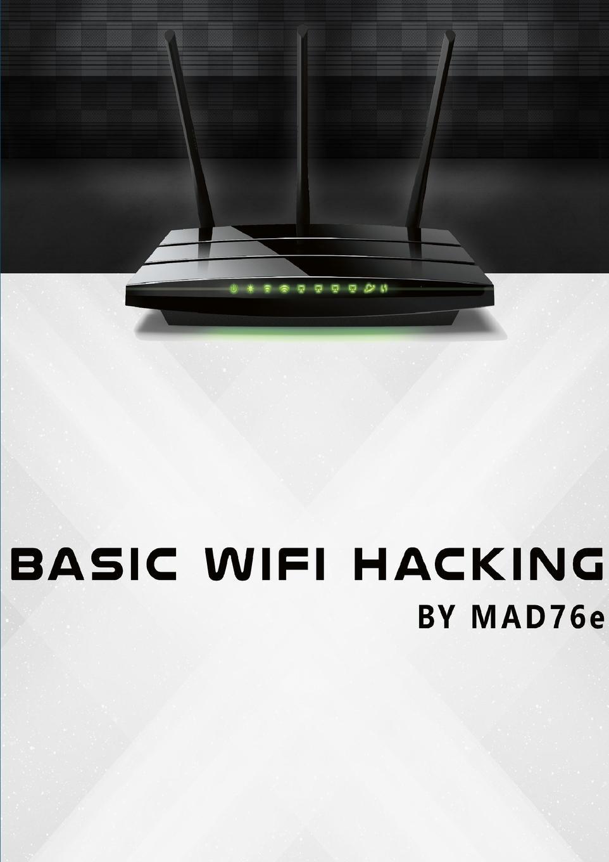 Sven-Erik Zetterström Basic Wifi-Hacking kevin beaver hacking for dummies