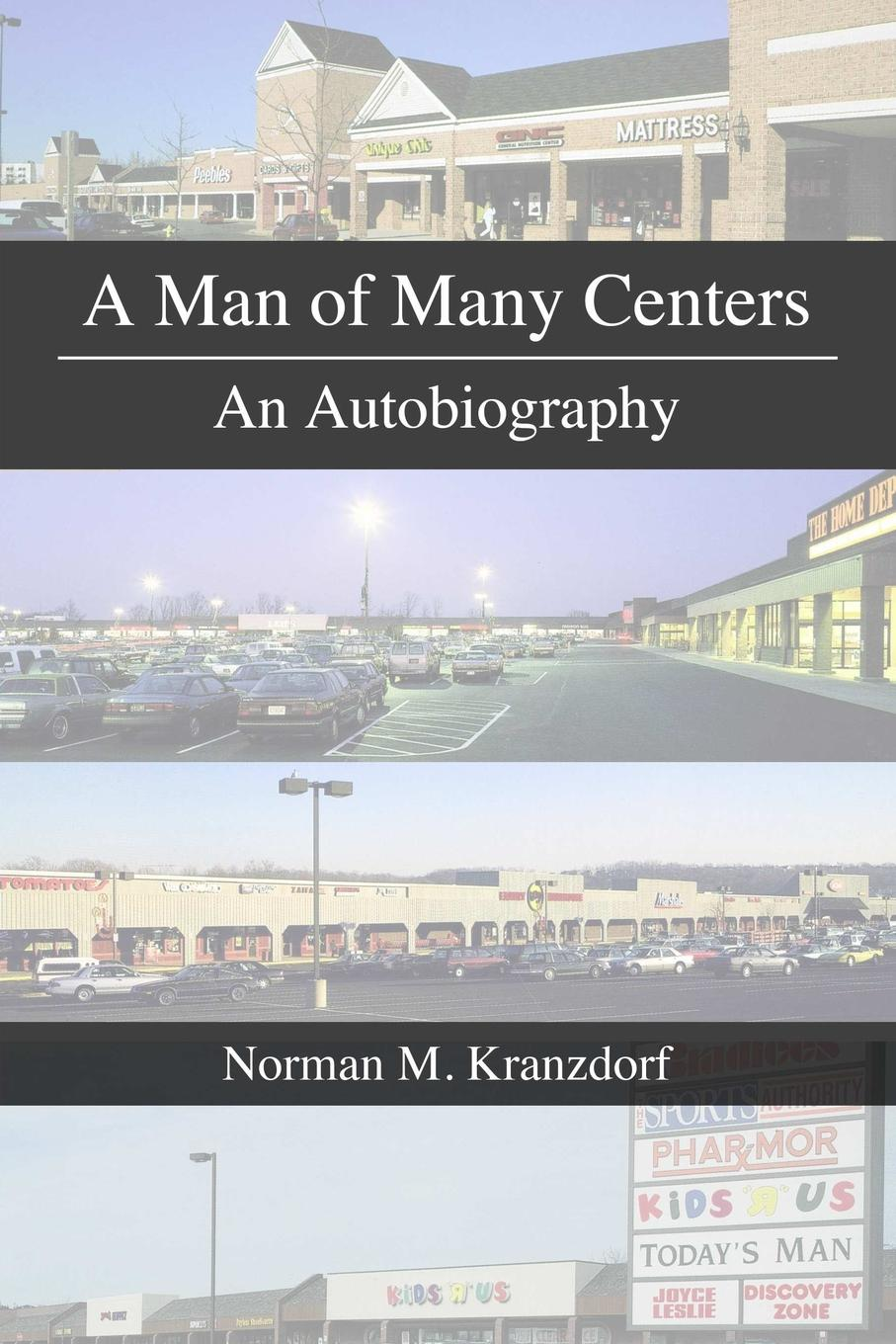 лучшая цена Norman Kranzdorf A Man of Many Centers