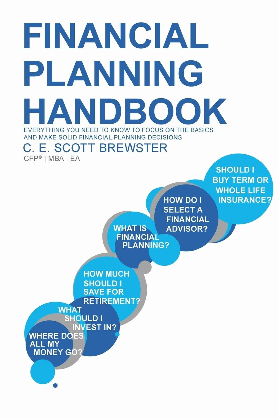 C.E. Scott Brewster Financial Planning Handbook cfp board financial planning competency handbook