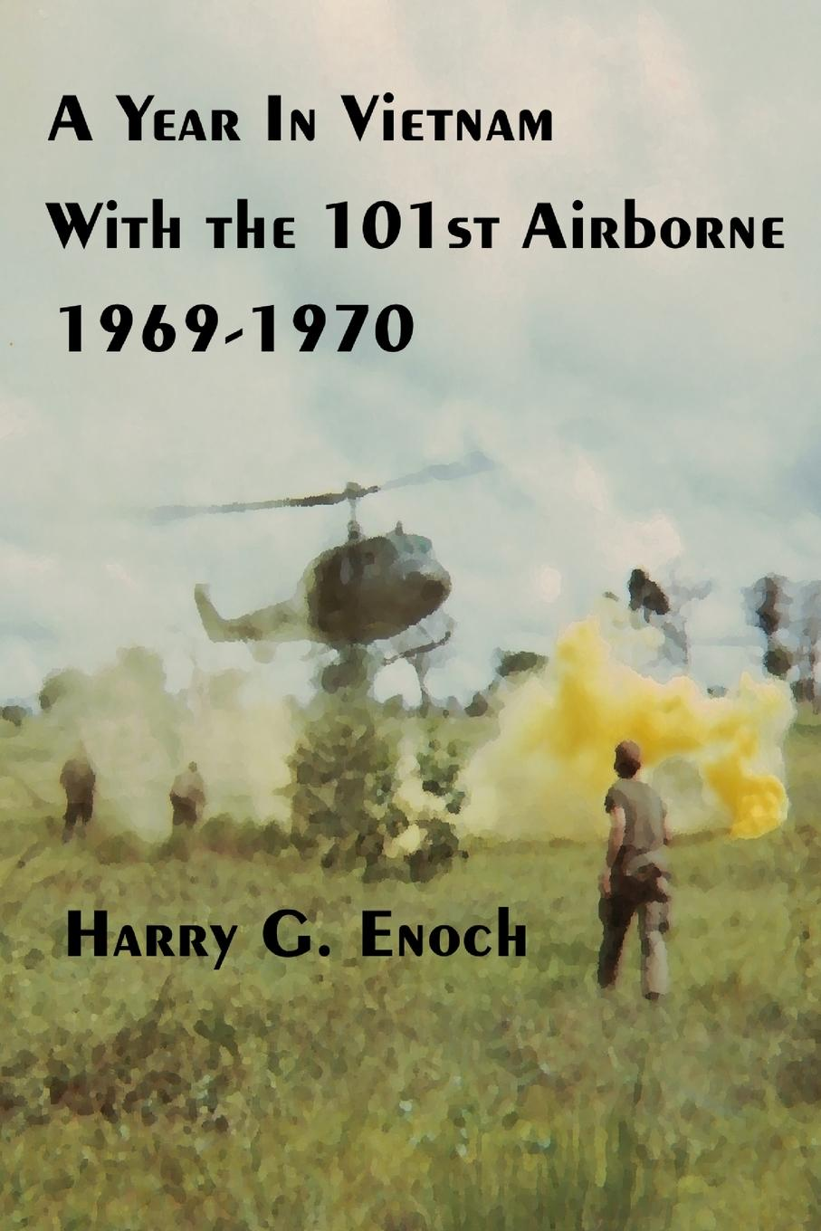 Harry G. Enoch A Year In Vietnam With The 101st Airborne, 1969-1970 set wonders in the new year s plaid