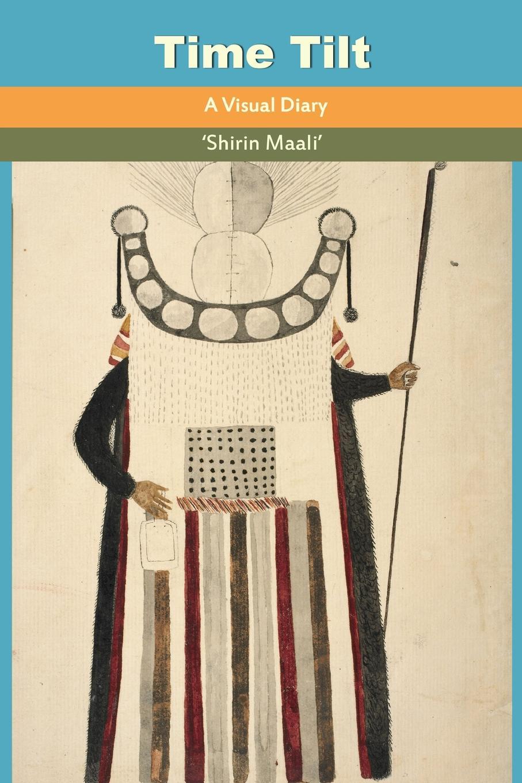 Shirin Maali Time Tilt