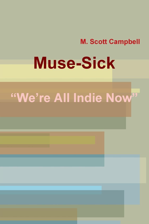 лучшая цена M. Scott Campbell Muse-Sick