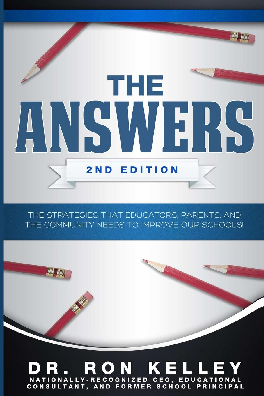 RON KELLEY The Answers. 2nd Edition ron s legacy of ot