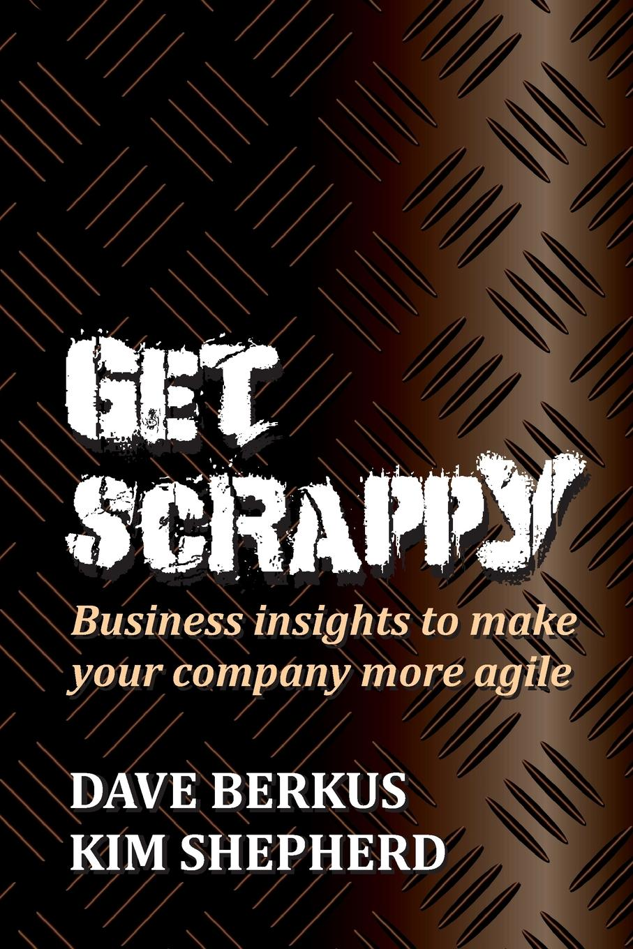 Get Scrappy This book will help you to become a more agile manager, explore your...