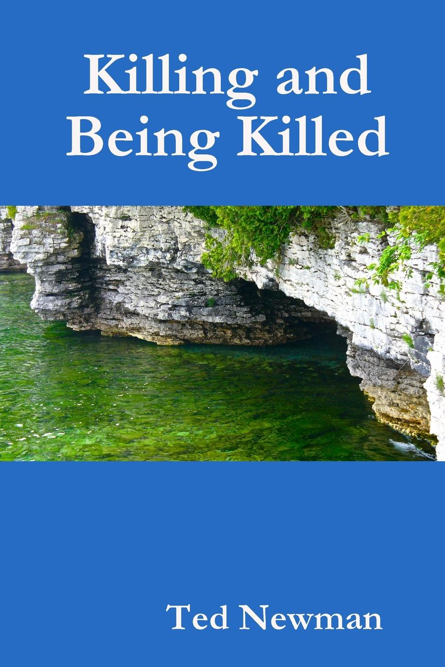 Ted Newman Killing and Being Killed copycat killing