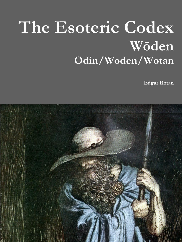 Edgar Rotan The Esoteric Codex. W esoteric 777