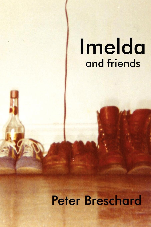 Peter Breschard IMELDA AND FRIENDS imelda may imelda may tribal