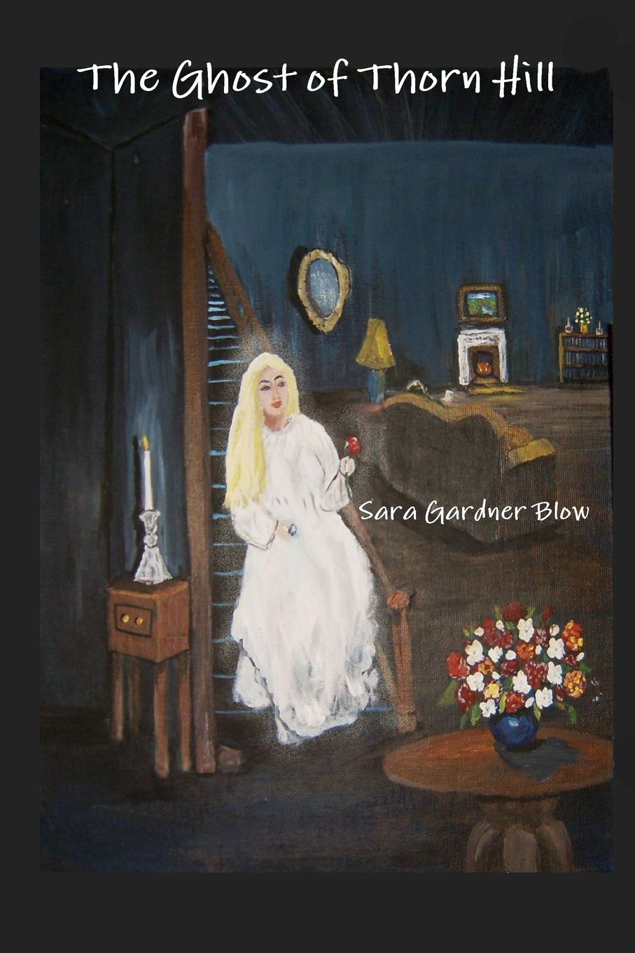 Sara Gardner Blow The Ghost of Thorn Hill ghost volume 4 a death in the family
