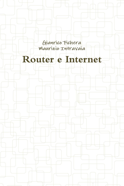 Gianrico Fichera, Maurizio Intravaia Router e Internet leonardo caffo il mistero della nascita del linguaggio