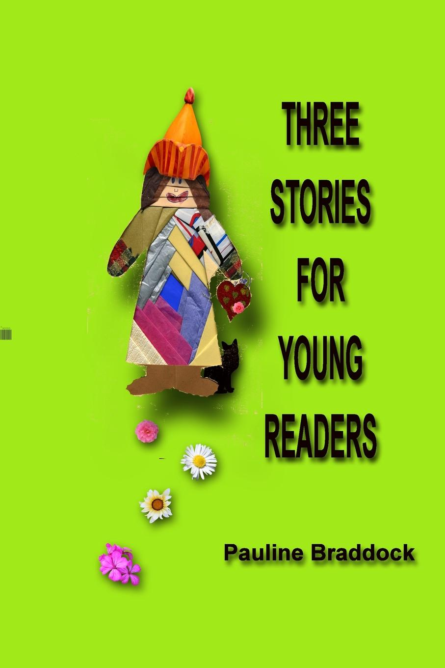 Pauline Braddock Three Stories for Young Readers gina wilkins his best friend s wife