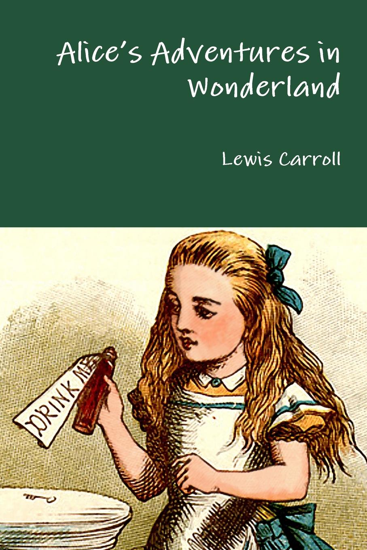 Lewis Carroll AliceOs Adventures in Wonderland carrol l alice s adventures in wonderland