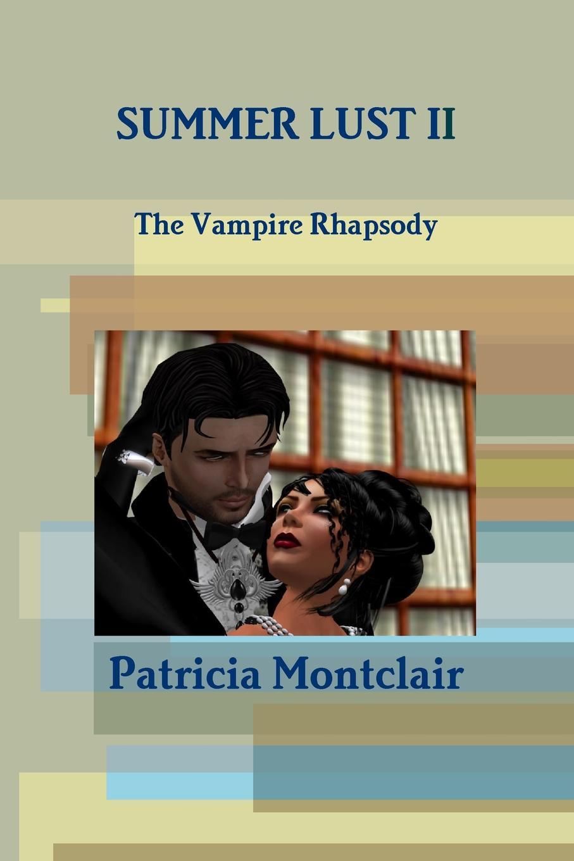 Patricia Montclair Summer Lust II цены онлайн