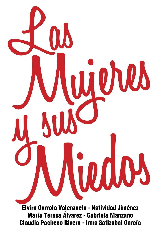 Equipo Rojo 2016 Las Mujeres y Sus Miedos meyer alice mujeres y