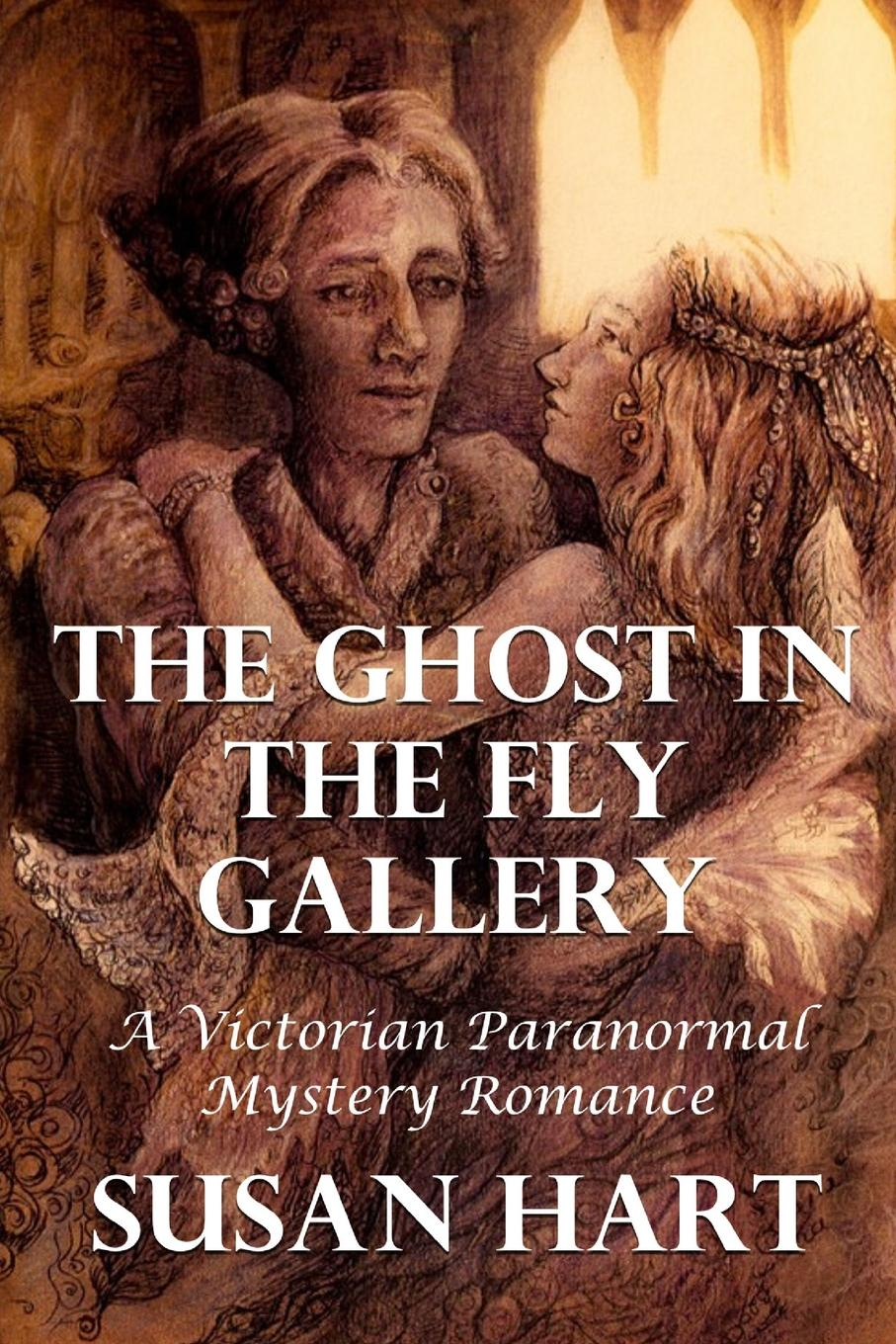 Susan Hart The Ghost In The Fly Gallery. A Victorian Paranormal Mystery Romance