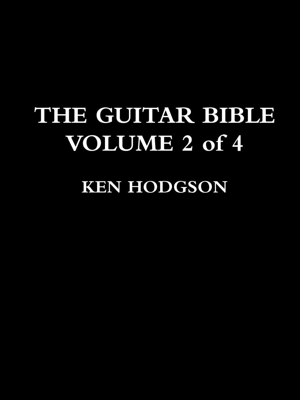 Ken Hodgson THE GUITAR BIBLE. VOLUME 2 of 4 charles kim teach yourself visually guitar