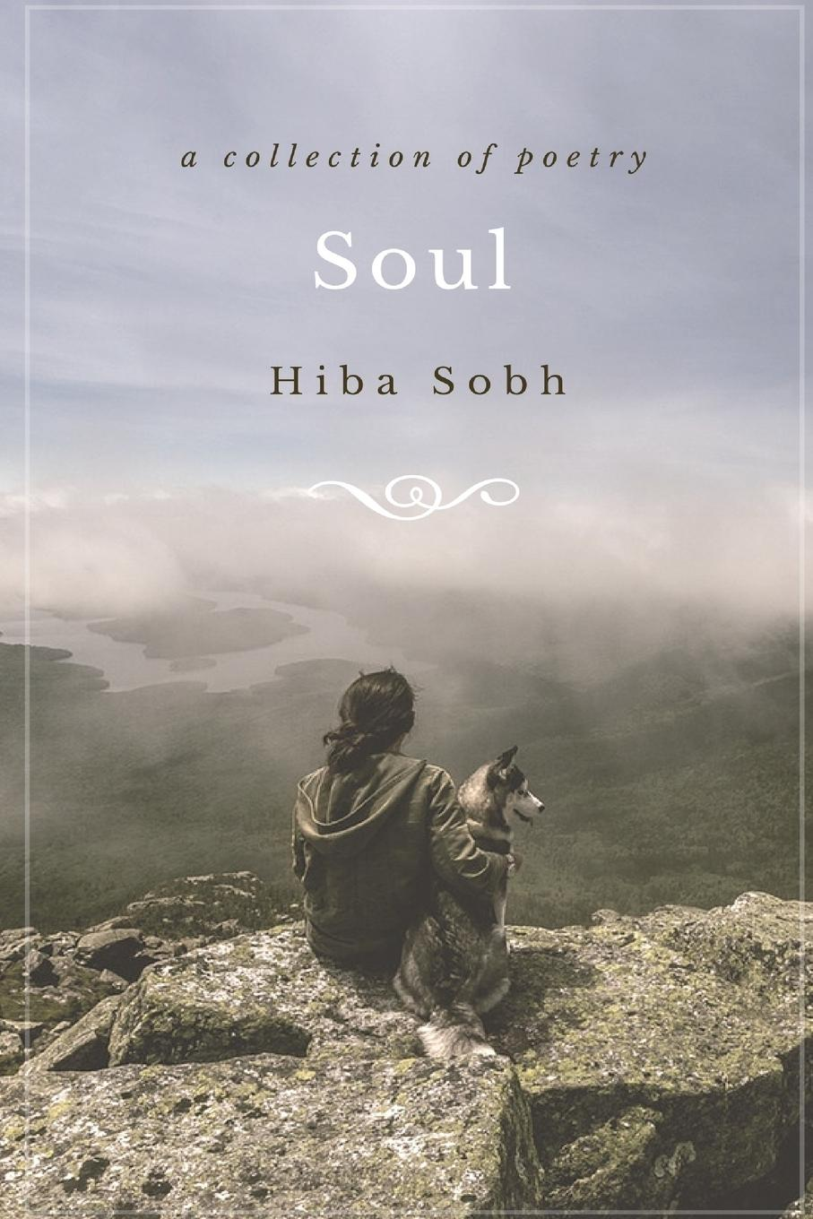Hiba Sobh Soul. a collection of poetry the soul of a chef