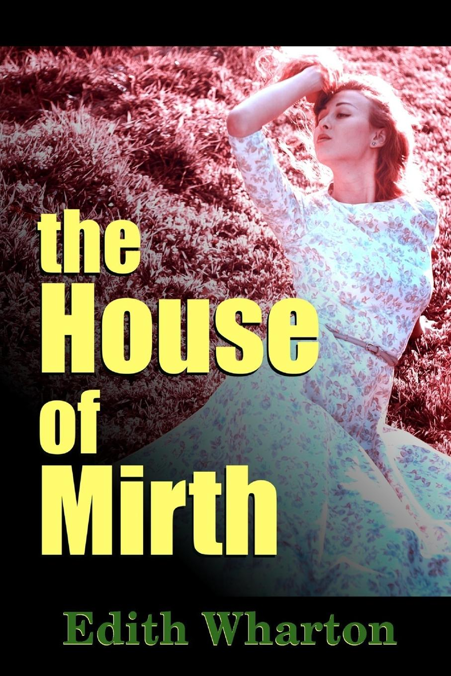 цена Edith Wharton The House of Mirth онлайн в 2017 году