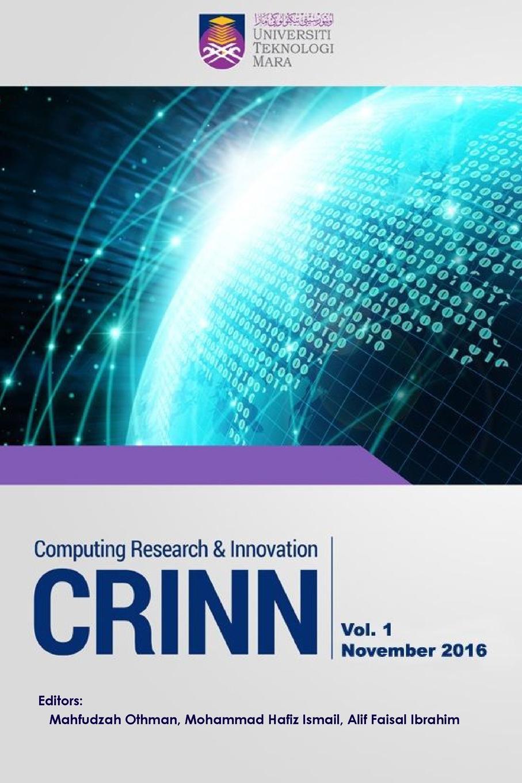 Mahfudzah Othman, Mohammad Hafiz Ismail, Alif Faisal Ibrahim Computing Research . Innovation (CRINN), Vol.1, November 2016 faisal kawusi bielefeld