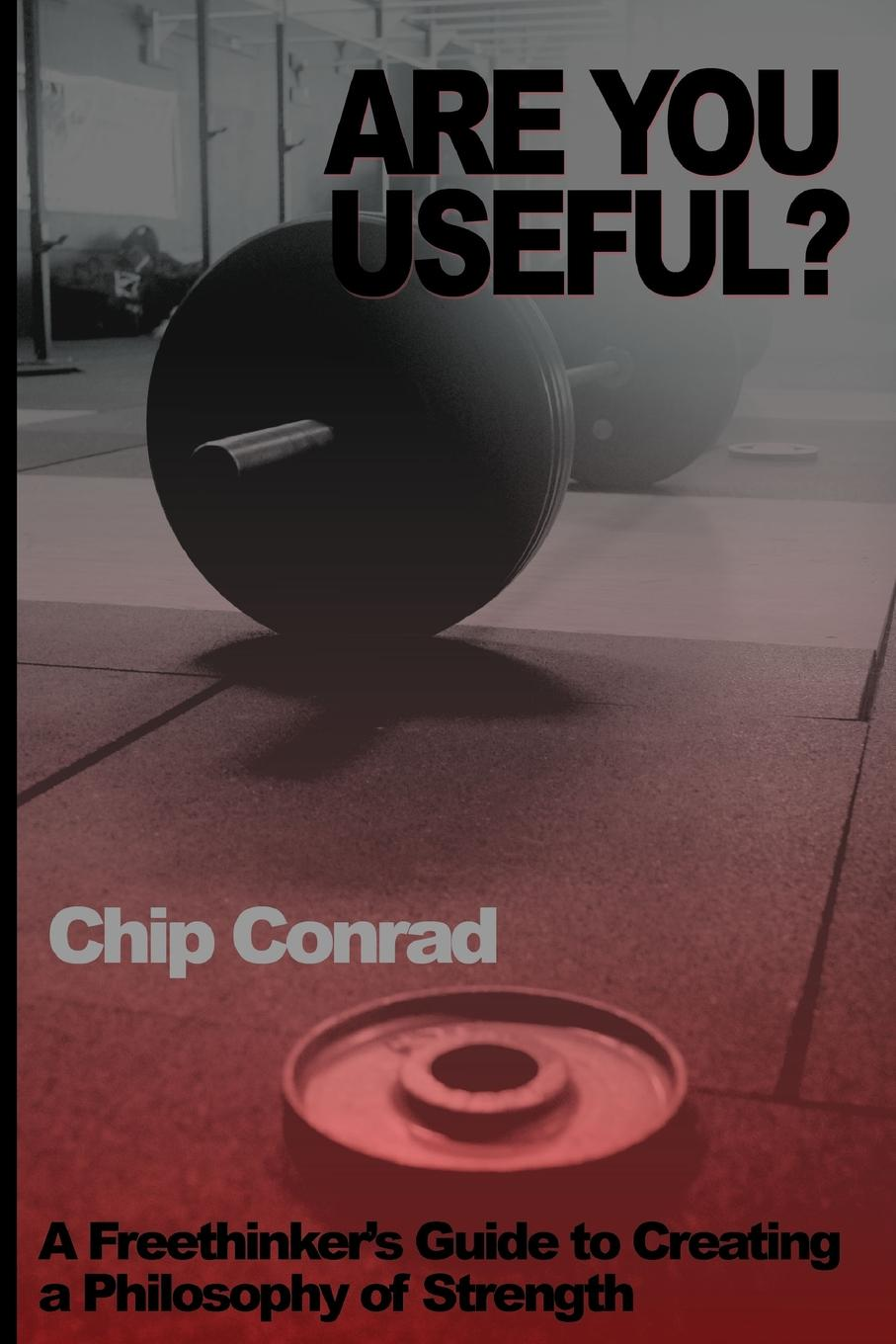 Chip Conrad Are You Useful. deborah herman levine a simplified guide to creating a personal will
