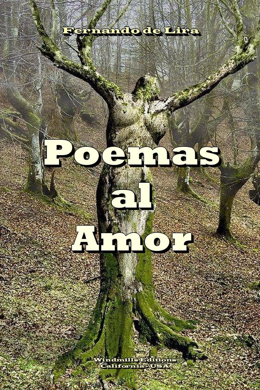 Fernando de Lira POEMAS AL AMOR poemas de amor