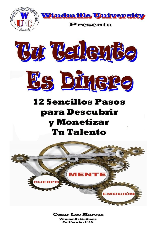 Cesar Leo Marcus TU Talento Es Dinero dinero novela grafica