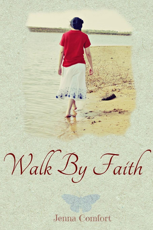Jenna Comfort Walk By Faith michael hari one faith