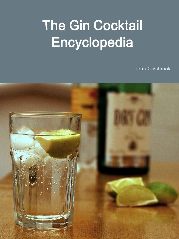 John Glenbrook The Gin Cocktail Encyclopedia marios loukas bergman s comprehensive encyclopedia of human anatomic variation