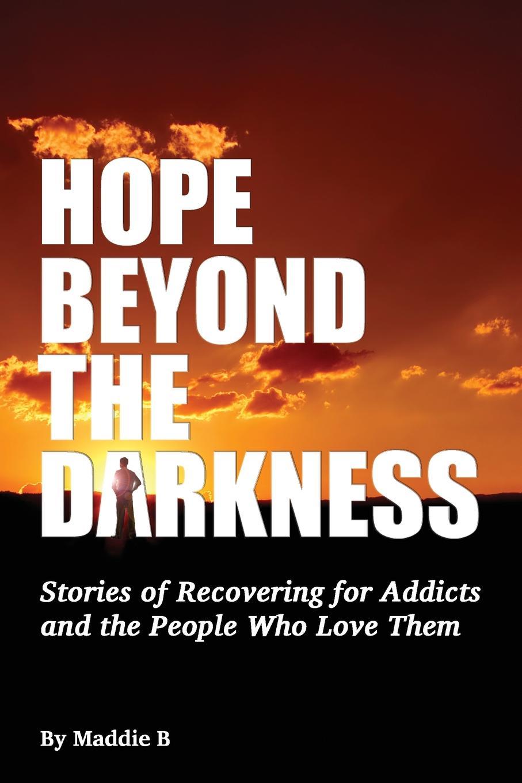 Maddie B Hope Beyond the Darkness nina rae springfields the power of hope