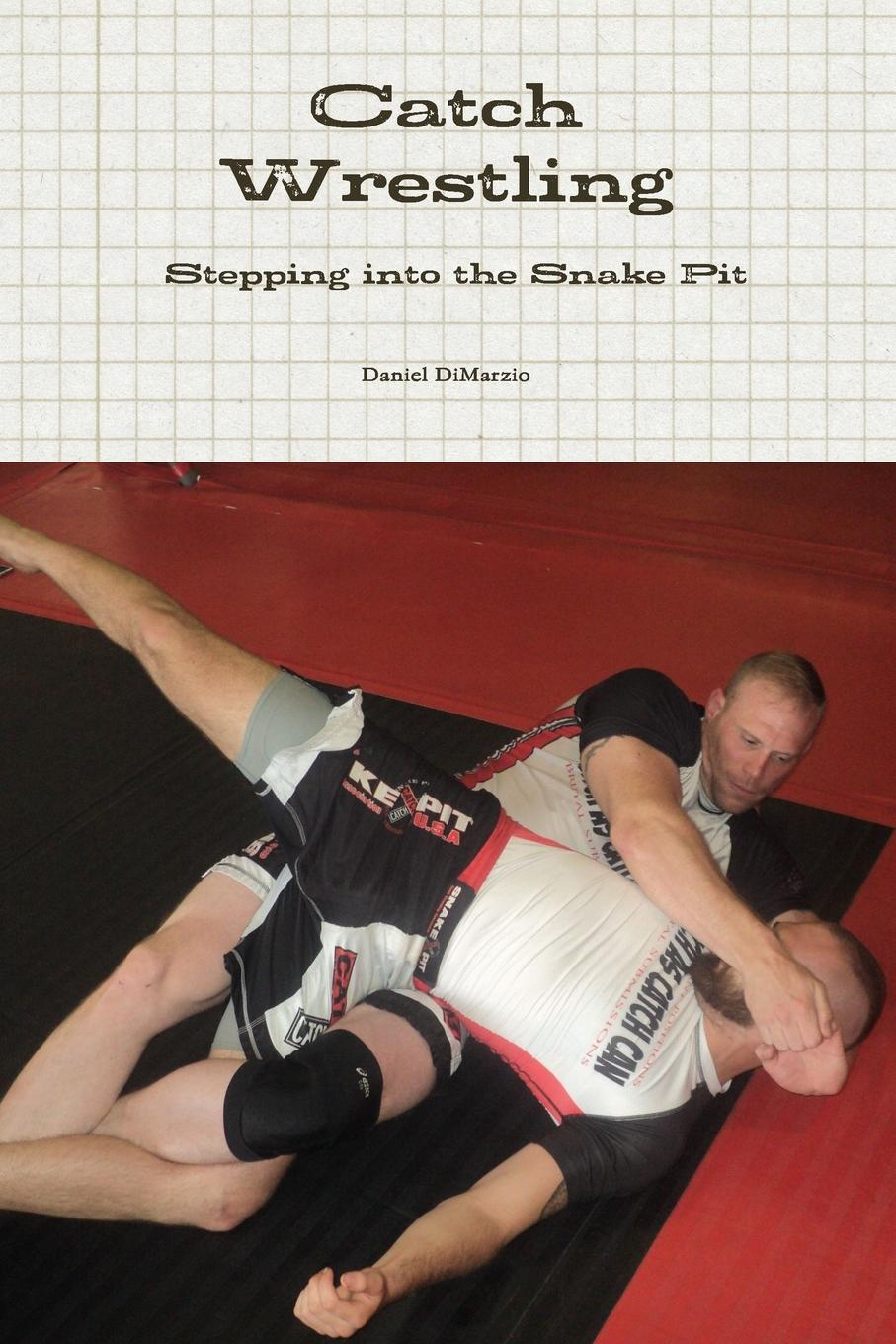 Daniel DiMarzio Catch Wrestling, Stepping into the Snake Pit цена