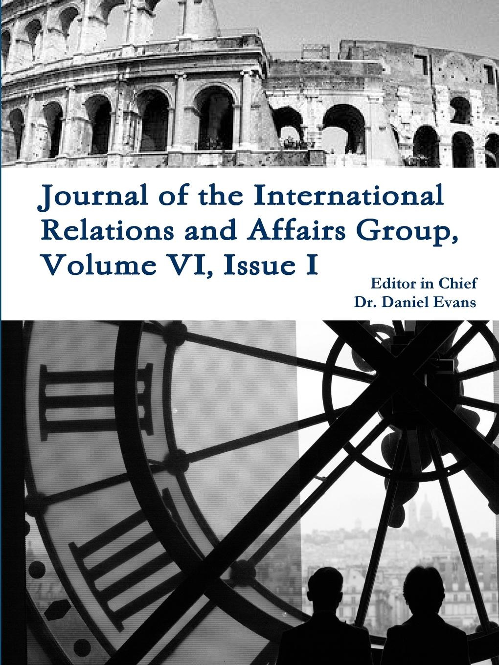 цены на Daniel Evans Journal of the International Relations and Affairs Group, Volume VI, Issue I  в интернет-магазинах