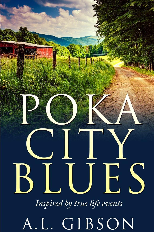 A.L. Gibson Poka City Blues все цены