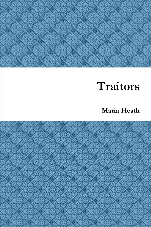 Maria Heath Traitors the director