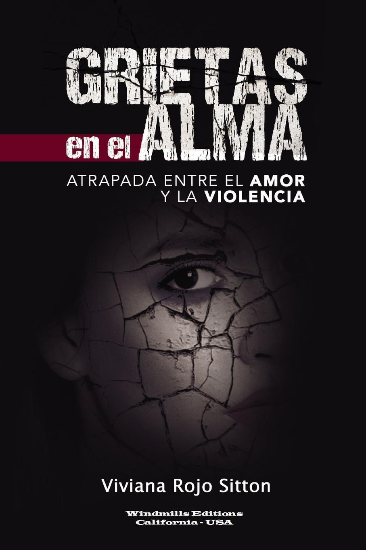 Viviana Rojo Sitton GRIETAS EN EL ALMA saludos y besos