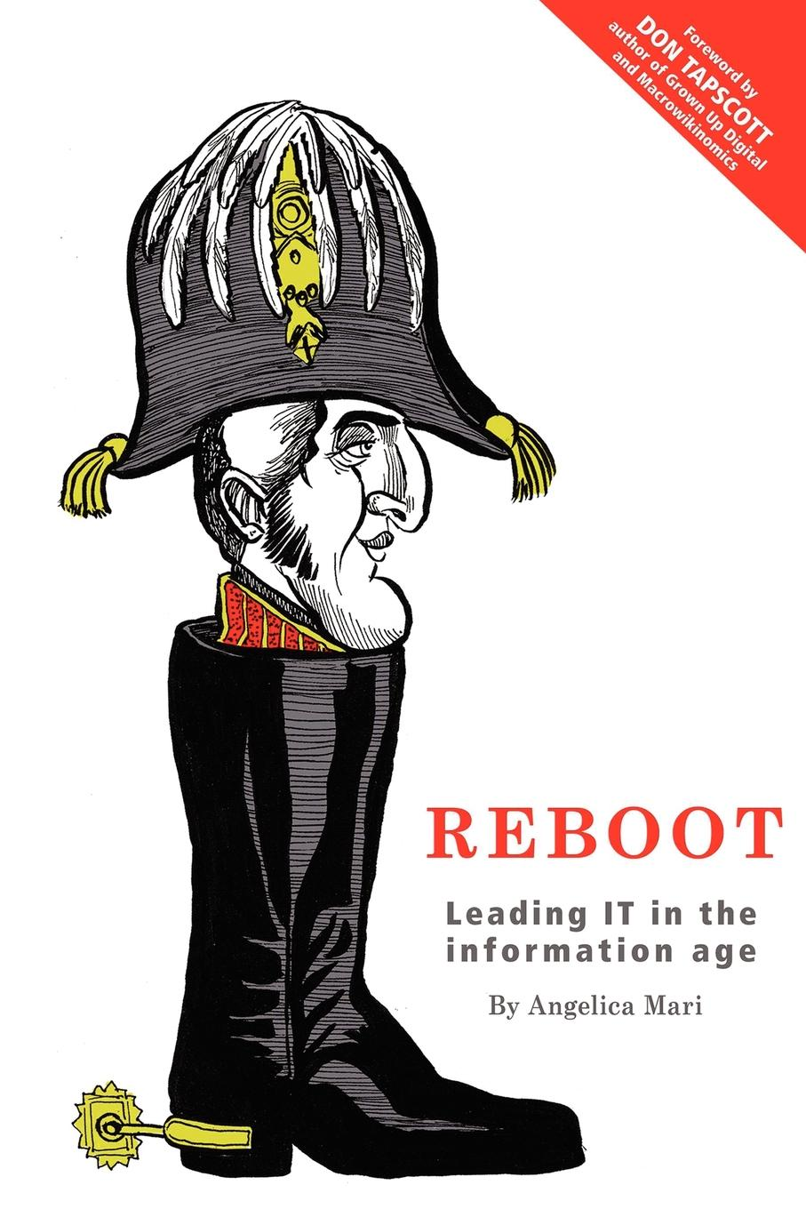 Reboot. Leading IT in the Information Age Technology leadership is changing - fast. The CIO is quickly losing...