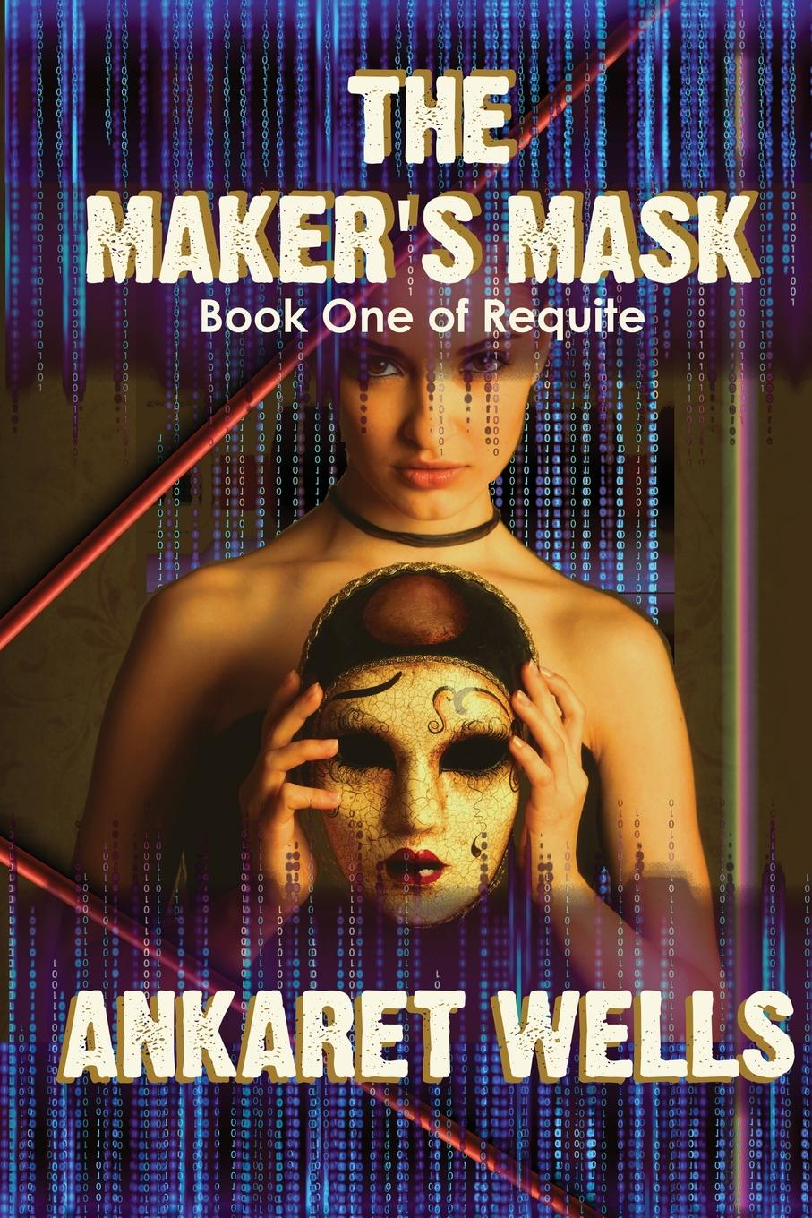 Ankaret Wells The Maker.s Mask. Book One of Requite khat catha edulis forsk