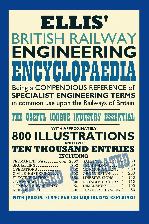 Iain Ellis Ellis. British Railway Engineering Encyclopaedia (2nd Edition) lomax e railway man