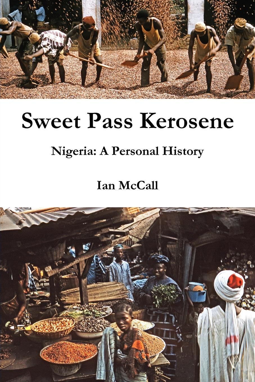 Ian McCall Sweet Pass Kerosene недорго, оригинальная цена