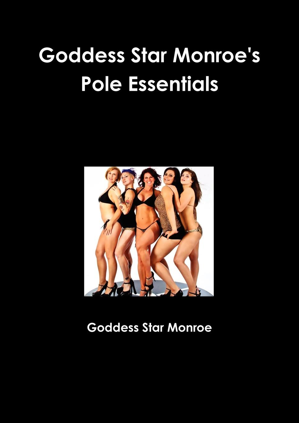 Goddess Star Monroe Pole Essentials mark schumann brand for talent eight essentials to make your talent as famous as your brand