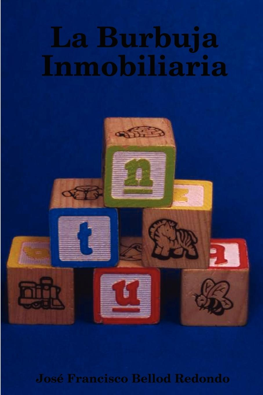 La Burbuja Inmobiliaria En este libro analizamos las causas de la burbuja especulativa que...