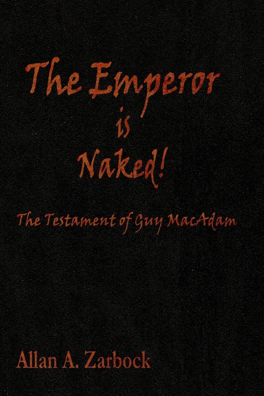 лучшая цена Allan A. Zarbock The Emperor is Naked